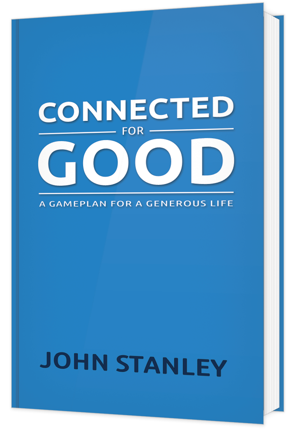 Connected for Good: A Gameplan for a Generous Life