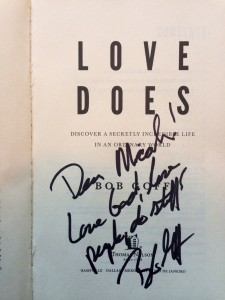John Stanley and Bob Goff Love Does inscription